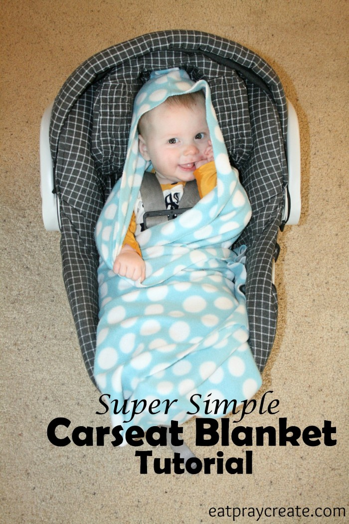 I Hope You Enjoy This Simple And Easy Car Seat Blanket Tutorial Love How Soft Cozy It Is For My Little Guy That Stays In Place