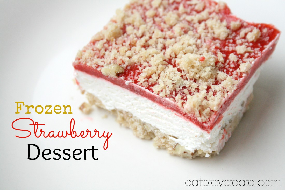 Frozen Strawberry Dessert