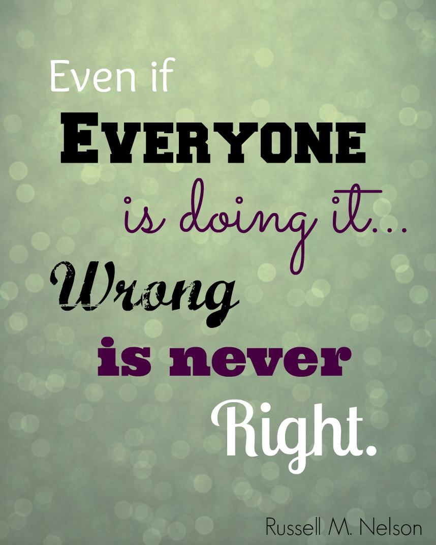 Wrong is never Right2
