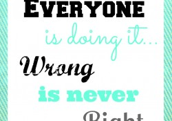 Wrong is never Right3