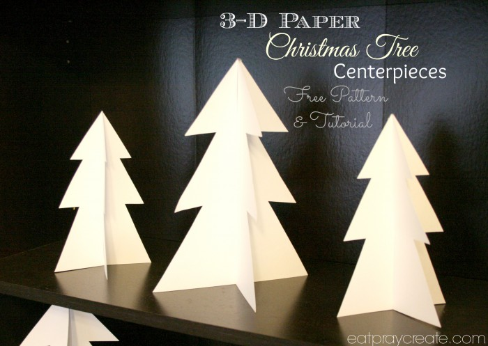 3d Paper Christmas Tree Template.3d Paper Christmas Tree Centerpieces Eat Pray Create